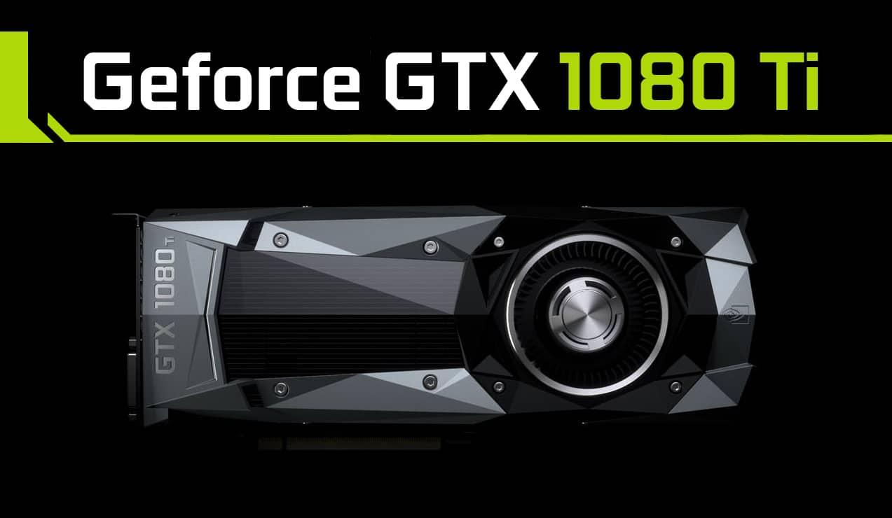 Nvidia GTX 1080Ti Benchmarks Comparison
