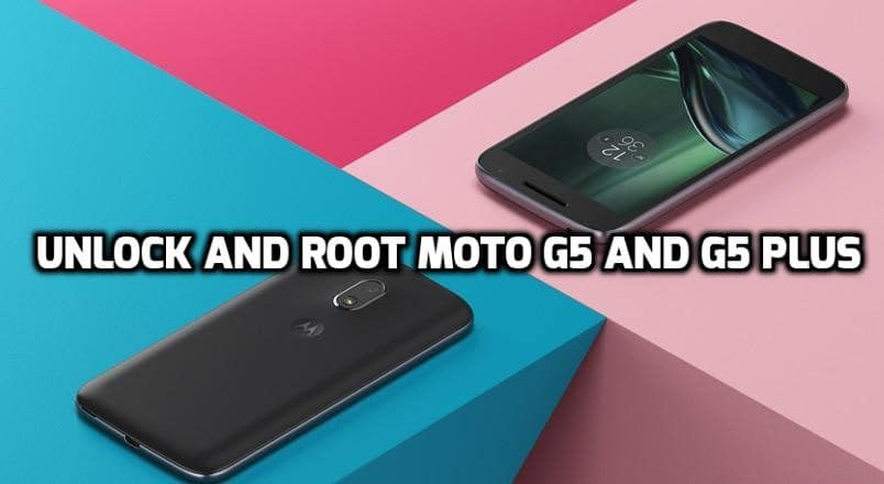 How to root Moto G5 and G5 Plus