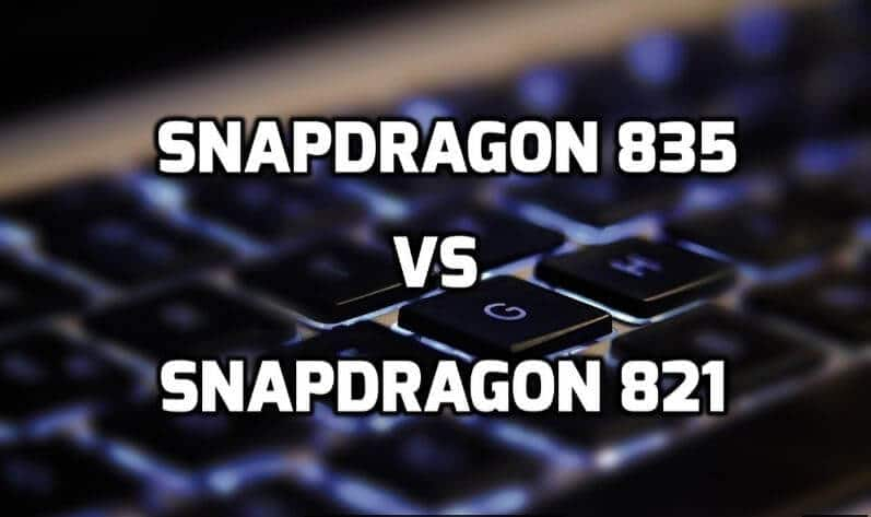 Snapdragon 835 vs 821
