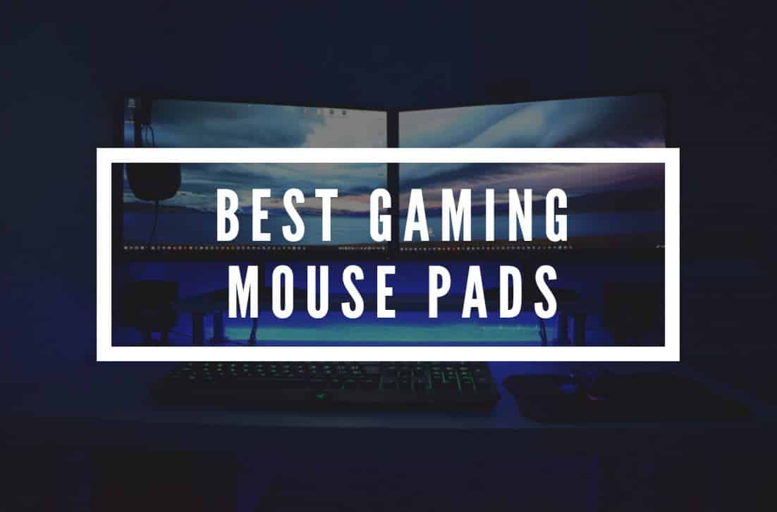 Mouse Pads for PC Gaming