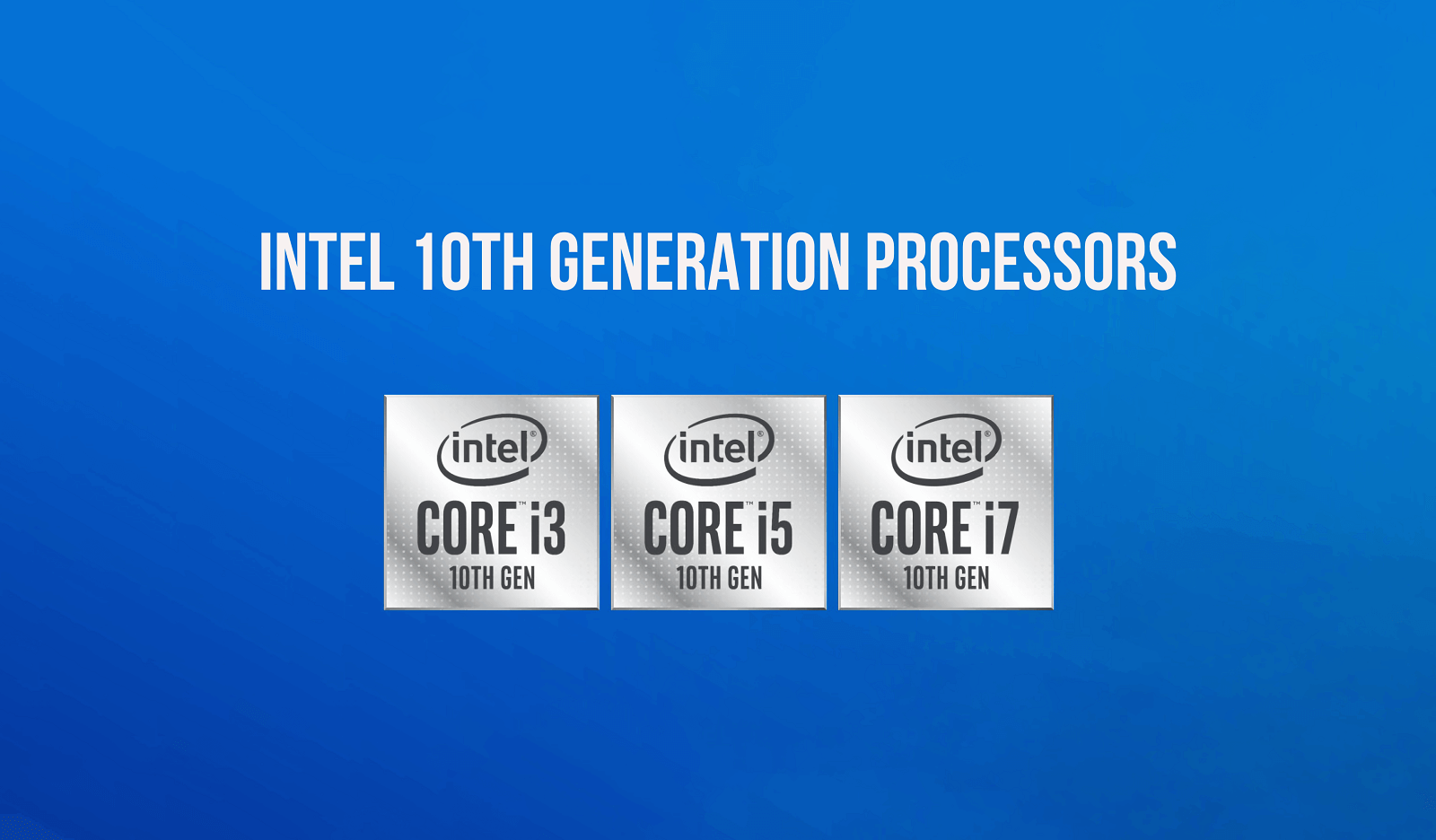Intel 10th Generation Processors